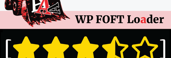 New Plugins: WP FOFT Loader & Five-Star Ratings Shortcode